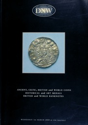 An auction of ancient, Celtic, British and world coins, historical and art medals, British and world banknotes ... [03/01/2000]