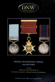 An auction of orders, decorations, medals and militaria including the medals from the collections of Hal Goblin, Major R.C. McDuell and Jamie Henderson. [07/06/2004] (pg. 163)