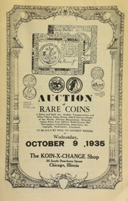 Auction of rare coins of silver and gold, etc., medals, transportation and other tokens, paper money, odd & curious money of the world, military decorations, ... numismatic literature, to be sold by mail to the highest bidder ... [10/09/1935]