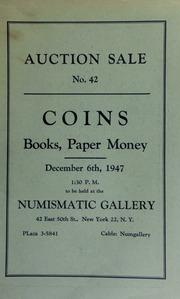 Auction sale no. 42 : coins, books, paper money. [12/06/1947]