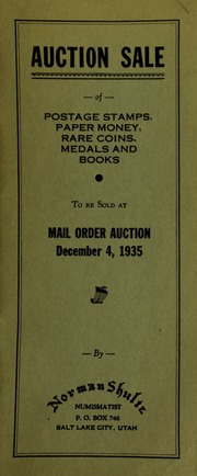 Auction sale of postage stamps, paper money, rare coins, medals, and books, to be sold at mail order auction ... [12/04/1935]