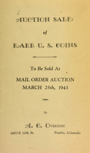 Auction sale of rare U.S. coins, to be sold at mail order auction ... [03/25/1943]