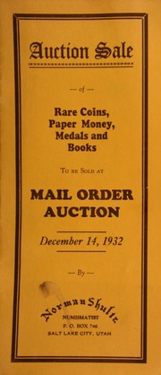 Auction sale of rare coins, paper money, medals and books, to be sold at mail order auction ... [12/14/1932]
