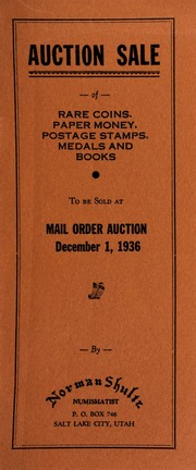 Auction sale of rare coins, paper money, postage stamps, medals and books, to be sold at mail order auction ... [12/01/1936]