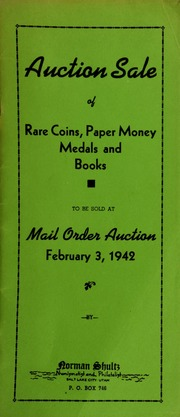 Auction sale of rare coins, paper money, medals and books, to be sold at mail order auction ... [02/03/1942]