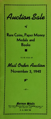Auction sale of rare coins, paper money, medals and books, to be sold at mail order auction ... [11/03/1942]