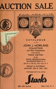 Auction sale of rare coins & paper money from the estate of John J. Howland ... [01/15/1937-01/16/1937]