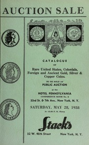 Auction sale of rare coins : embracing consignments from several prominent collectors ... [05/28/1938]