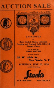 Auction sale of rare coins : embracing consignments from several prominent collectors ... [06/25/1938]