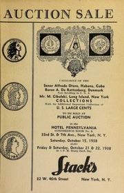 Auction sale of rare coins from the collections of Senor Alfredo Otero ... Baron A. De Rattenberg ... Mr. M. Cibulski ... [10/15/1938 & 10/21/1938-22/1938]