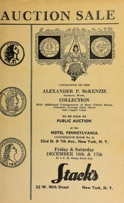 Auction sale of rare coins from the collection of Alexander P. McKenzie ... [12/16-17/1938]
