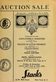 Auction sale of rare coins from the collections of Alexander P. McKenzie ... and Mr. David Proskey ... [01/27-28/1939]