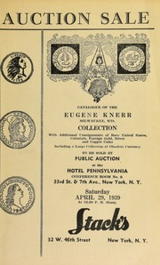 Auction sale of rare coins from the collection of Eugene Kneerr ... [04/29/1939]