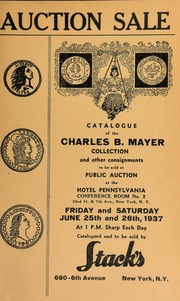 Auction sale of rare coins & paper money from the collection of Charles B. Mayer ... [06/25/1937-06/26/1937]