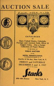 Auction Sale of rare coins and paper money : embracing consignments from several prominent collectors ... [12/03/1937-12/04/1937]