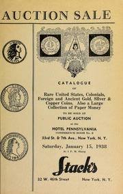 Auction sale of rare coins and paper money : embracing consignments from several prominent collectors ... [01/15/1938]
