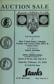 Auction sale of rare coins : Embracing consignments from several prominent collectors ... [02/19/1938]