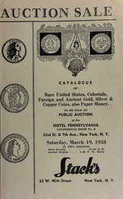 Auction sale of rare coins : embracing consignments from several prominent collectors ... [03/19/1938]