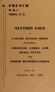 Auction sale of United States coins, featuring colonial, large and small cents, and other denominations. [12/04/1939]