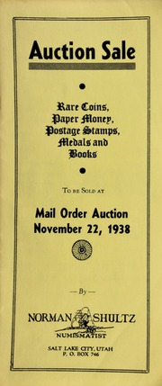 Auction sale : rare coins, paper money, postage stamps, medals and books, to be sold at mail order auction ... [11/22/1938]