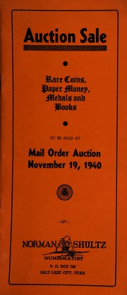 Auction sale : rare coins, paper money, medals and books, to be sold at mail order auction ... [11/19/1940]