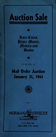 Auction sale : rare coins, paper money, medals and books, to be sold at mail order auction ... [01/21/1941]