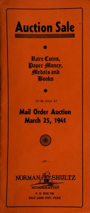 Auction sale : rare coins, paper money, medals and books, to be sold at mail order auction ... [03/25/1941]
