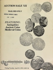 Auction sale XII : mail bid only, featuring : antiquities, ancient coins, medieval coins. [04/25/1978]