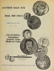 Auction sale XIX : mail bid only, featuring : antiquities, ancient coins, medieval coins. [03/16/1984]