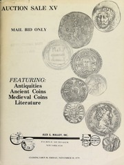 Auction sale XV : mail bid only, featuring : antiquities, ancient coins, medieval coins, literature. [11/30/1979]