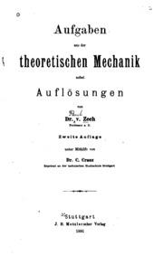 Aufgaben aus der theoretischen Mechanik nebst Auflösungen