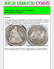 August 2012, ANA Newps Part 1, Incl. the 1853-O NA Half