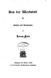 Aus der Werkstatt; Studien und Anregungen von Ludwig Fulda: Studien und ...