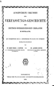 Ausgewählte urkunden zur verfassungs-geschichte der deutsch-österreichischen erblande im mittelalter