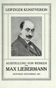 Ausstellung von Werken von Max Liebermann : Oktober-November 1907