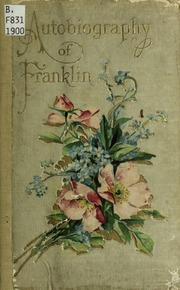 essays about the autobiography of benjamin franklin