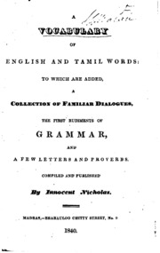 A Vocabulary of English and Tamil Words: To which are Added