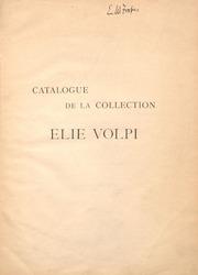 Catalogue de la vente des objets dart ancien composant les collections Elie Volpi