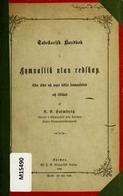 Tabellarisk handbok i gymnastik utan redskap [electronic resource] : efter äldre och yngre källor sammansattad och tillökad
