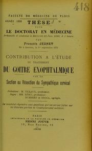 Contribution à l-étude du traitement du goitre exophtalmique par la section ou résection du sympathique cervical
