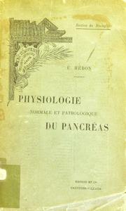 Physiologie normale et pathologique du pancréas