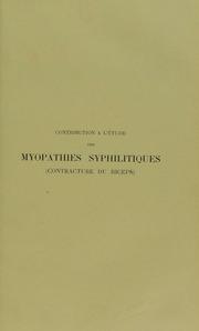 Contribution à l'étude des myopathies syphilitiques (contracture du biceps)