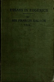 essays in eugenics galton Essays essays  francis galton and the beginning of eugenics to start our discussion,  dolly and eugenics essay.