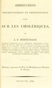 Observations physiologiques et chirurgicales faites sur les cholériques
