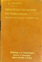 Thérapeutique des maladies des fosses nasales, des sinus de la face et du pharynx nasal