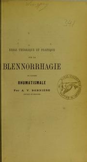 Essai théorique et pratique sur la blennorrhagie de nature rhumatismale