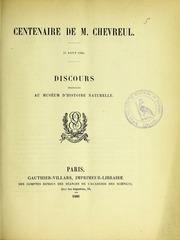 Centenaire de M. Chevreul, 31 août 1886 : discours prononcés au Muséum d-histoire naturelle
