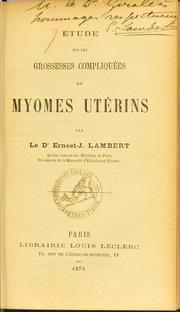 Étude sur les grossesses compliquées de myomes utérins