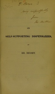A brief exposition of those benevolent institutions, often denominated self-supporting dispensaries : with a view to recommend them to the patronage and support of the public, as tending to raise the moral character and improve the condition of the laboring classes