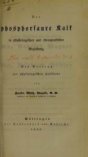 Der phosphorsaure Kalk in physiologischer und therapeutischer Beziehung : ein Beitrag zur physiologischen Heilkunde